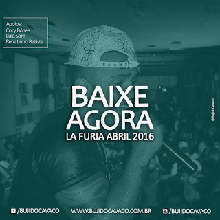 Lá Fúria - CD Promocional de Abril - 2016