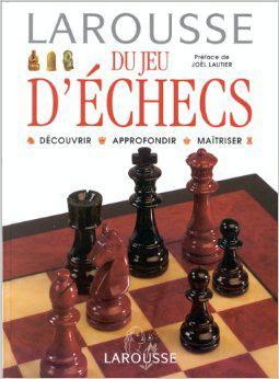 Télécharger Livre Gratuit Larousse du jeu d'échecs pdf
