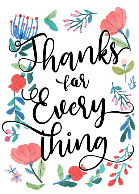 Thanks for Everything - handlettering printable mothers day card