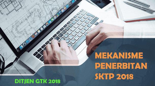 Mekanisme Penerbitan SKTP Guru Tahun 2018