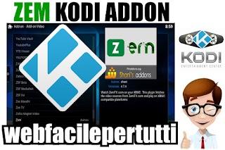 Zem Kodi Add on ( Nuova Versione Autoaggiornante )