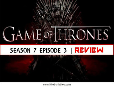 game-of-thrones, game-of-thrones-in-india, game-of-thrones-season-7, game-of-thrones-season-7-episode-3, game-of-thrones-season-7-review, gots7e3, lady-olenna-killed-joffrey
