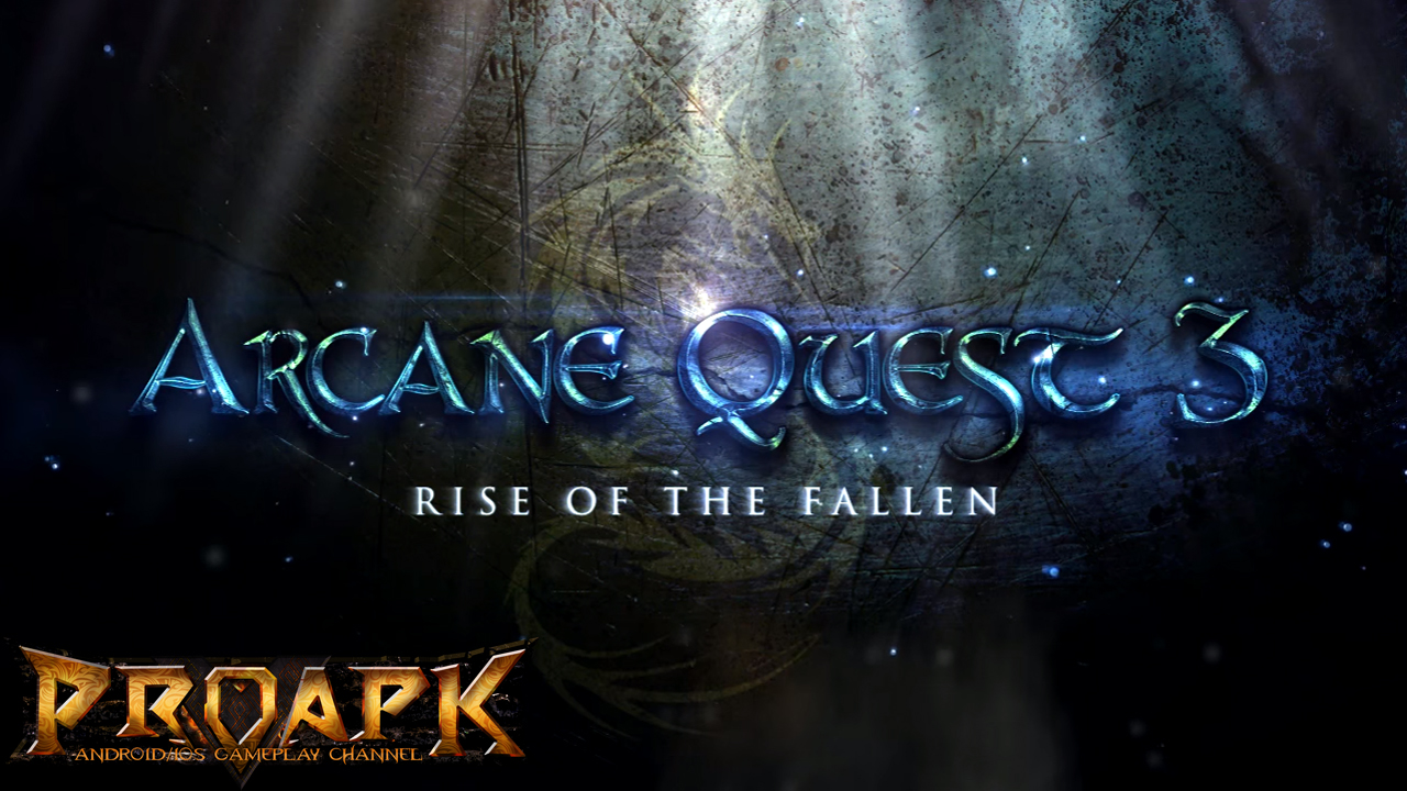 Arcane Quest 3 - Rise of the Fallen