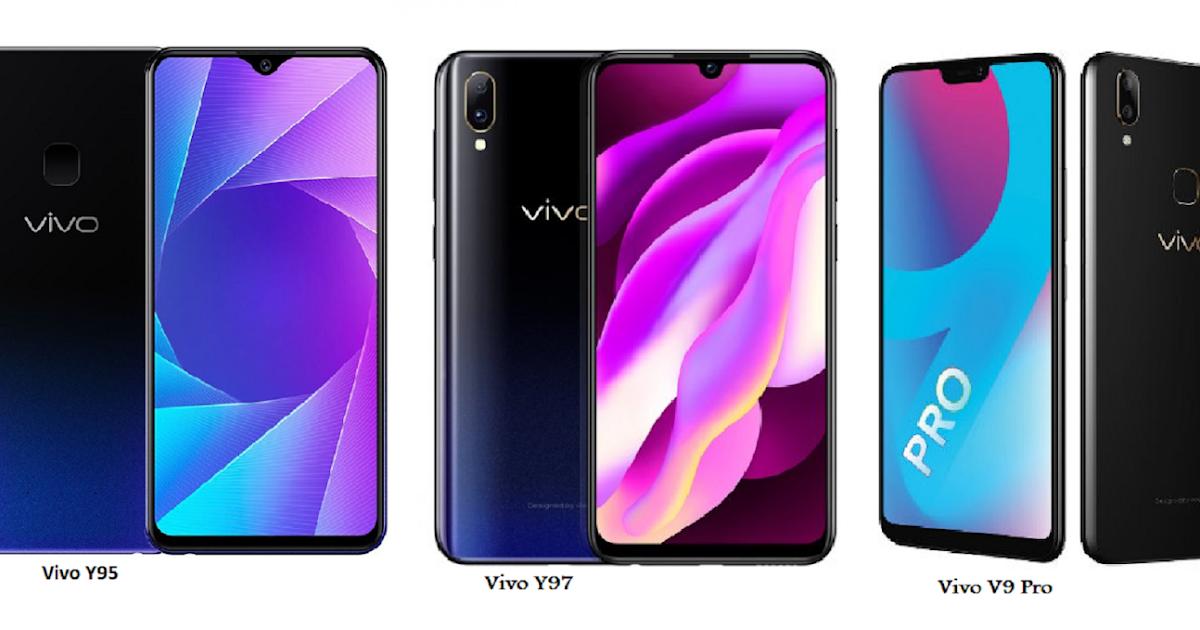 Vivo Y95 Vs Vivo Y97 Vs Vivo V9 Pro Specifications Comparisons