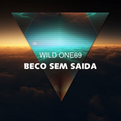 Wild One94 - Beco Sem Saida (Original Mix