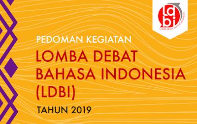 merupakan lomba debat tingkat sekolah menengah atas yang mempunyai talenta dan minat dalam  JUKNIS LOMBA DEBAT BAHASA INDONESIA (LDBI) Sekolah Menengan Atas TAHUN 2019