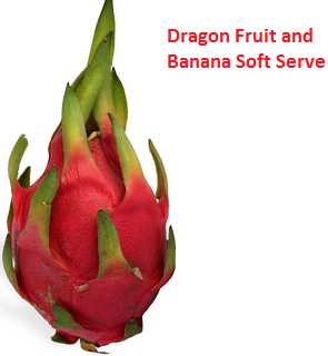 Dragon Fruit and Banana Soft Serve