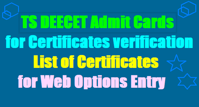 TS DEECET 2017 Admit Cards for Certificates verification, List of Certificates for web options entry