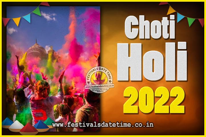 Holi 2022 Date In India Calendar.2022 Choti Holi Puja Date Time 2022 Choti Holi Calendar Festivals Date Time