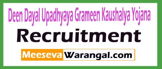 Deen Dayal Upadhyaya Grameen Kaushalya Yojana DDUGKY Recruitment