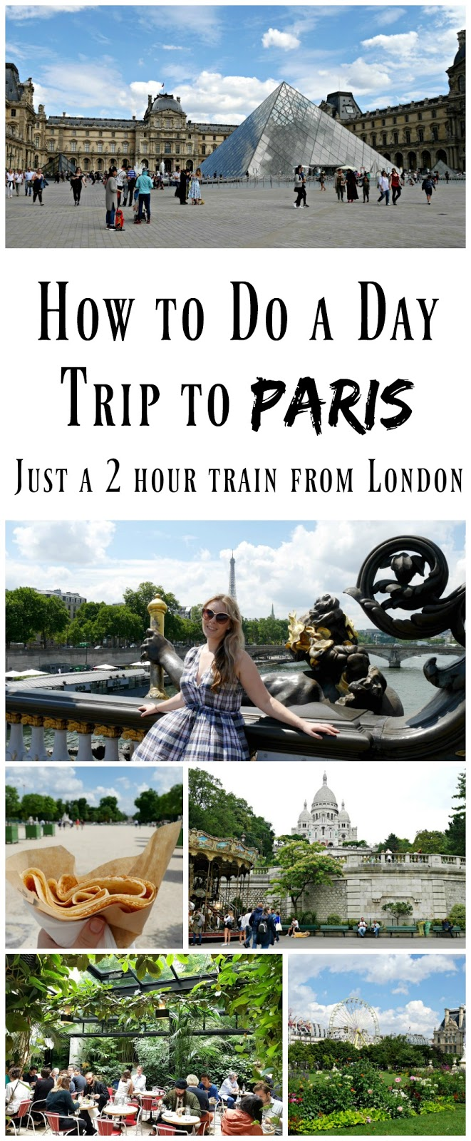 PIN FOR LATER: How to do a day trip to Paris in France, from London England! It's really easy to get the Eurostar from St Pancras and two hours later be eating croissants in Montmartre!