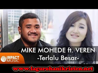 Terlalu Besar - Mike Mohede Feat Veren