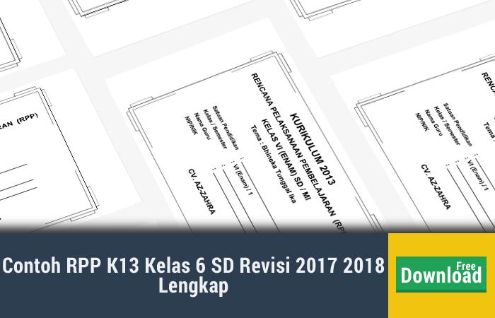 Contoh RPP K13 Kelas 6 SD Revisi 2017 2018 Lengkap
