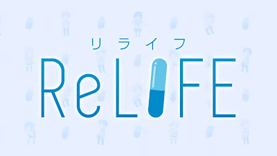 ReLIFE Subtitle Indonesia [Batch]
