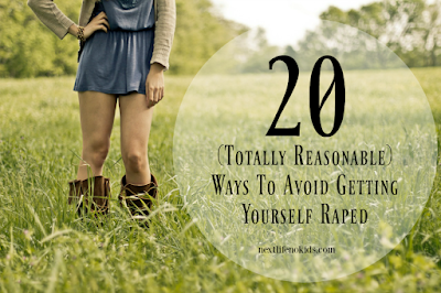 Next Life NO Kids - 20 Ways To Not Get Yourself Raped