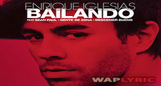 Bailando Songs Lyrics  Enrique Iglesias