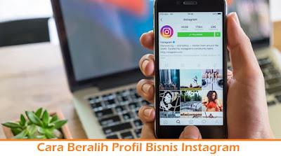 Cara Beralih Profil Bisnis Instagram (Termudah.com)