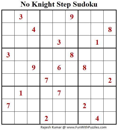 No Knight Step Sudoku Puzzle (Fun With Sudoku #266)