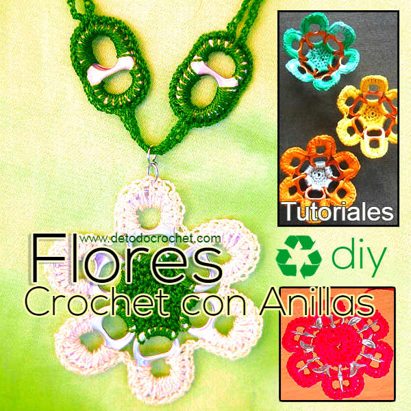 como hacer flores con latas y crochet tutoriales en video en español