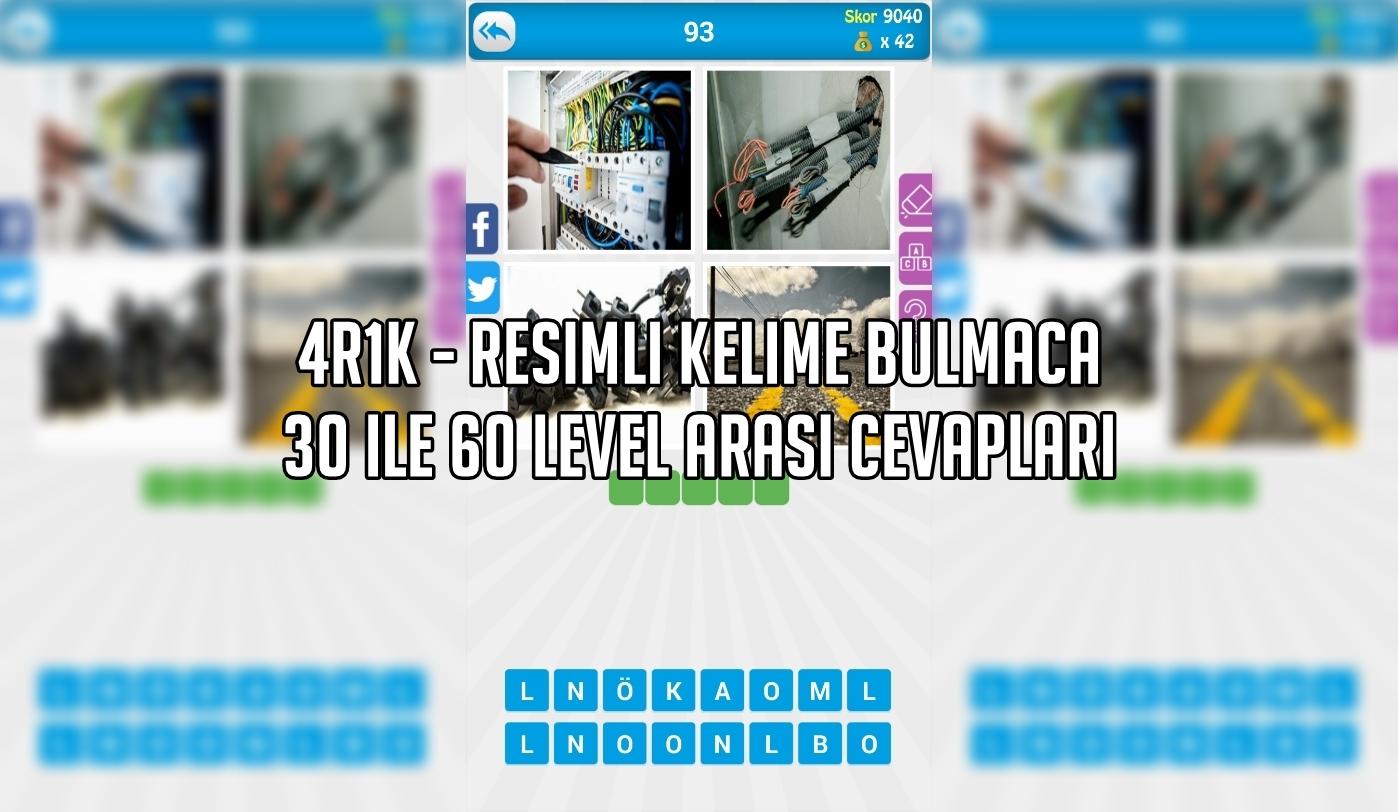 4R1K - Resimli Kelime Bulmaca 30 ile 60 Level Arasi Cevaplari
