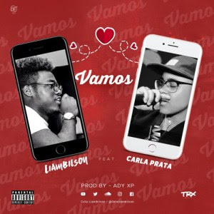 Liambilson Feat. Carla Prata – Vamos (Kizomba) 2017 Download