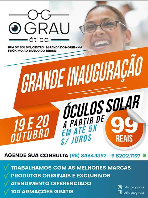 4733db3c4f50d Ótica O Grau inaugura moderna unidade em Miranda do Norte ~ Abimael ...