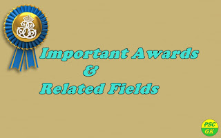 List of Important Awards and Related Fields LDC GK Questions