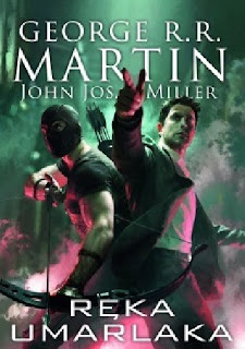 """Ręka umarlaka"" George R.R Martin, John Jos. Miller"