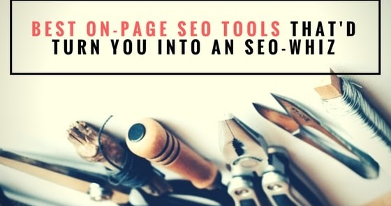 17 Free On Page SEO Tools Experts Use (And So Should You) - Spell Out Marketing