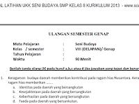 Soal UKK/ UAS Seni Budaya Kelas 8 Semester 2 Kurikulum 2013