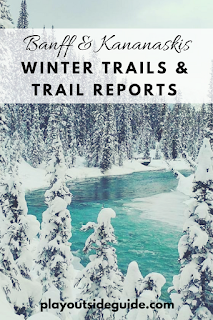 Banff and Kananaskis Winter Trails and Trail Reports