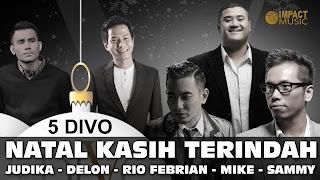 Download Lagu Rohani Natal Terbaru 2017 Judika, Delon, Sammy Simorangkir, Rio Febrian, dan Mike