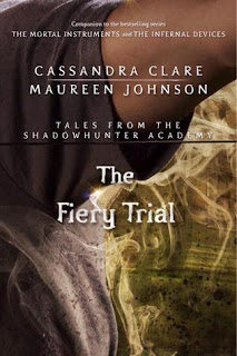 The Fiery Trial Epub (Tales from Shadowhunter Academy #8)