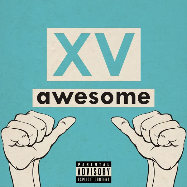 XV - Awesome (feat. Pusha T) - Single Cover