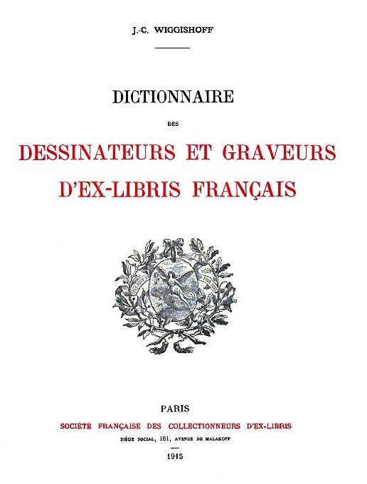 EX-LIBRIS de Jacques Charles WIGGISHOFF.
