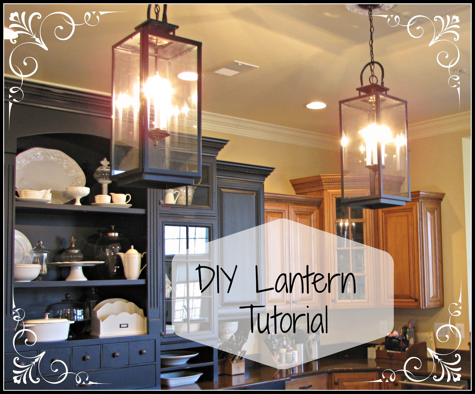 diy lantern tutorial lantern kitchen lighting Saturday February 23