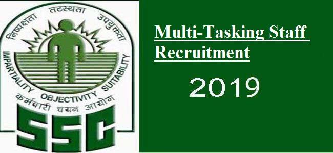Latest Vacancy of SSC Staff Examination (2019) - Multi-Tasking Staff,