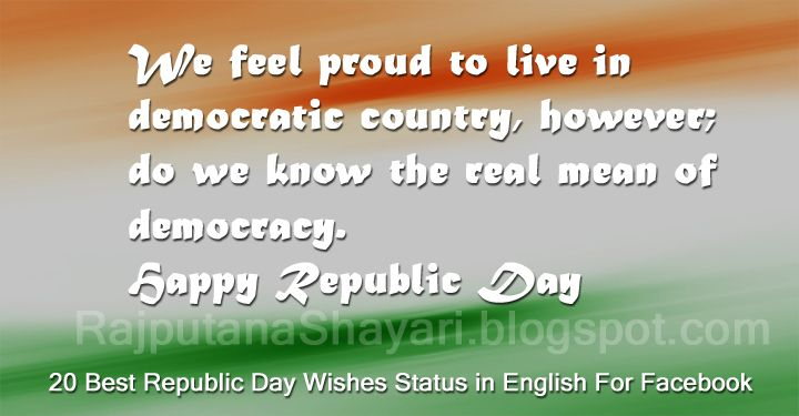 Marvelous 20 Best Republic Day 2018 Wishes Status In English For Facebook