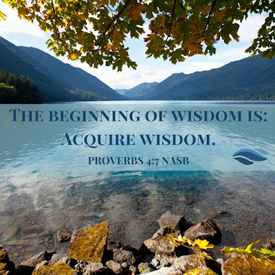 The beginning of wisdom is: Acquire wisdom.