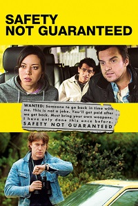 Watch Safety Not Guaranteed Online Free in HD