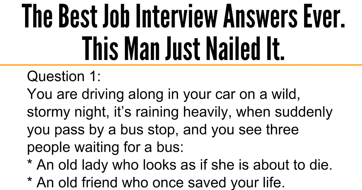Awesome Quotes The Best Job Interview Answers Ever This Man Just - Best Interview Answers