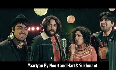New Pakistani Songs 2016 Yaariyan By Noori and Hari & Sukhmani Latest Music Video
