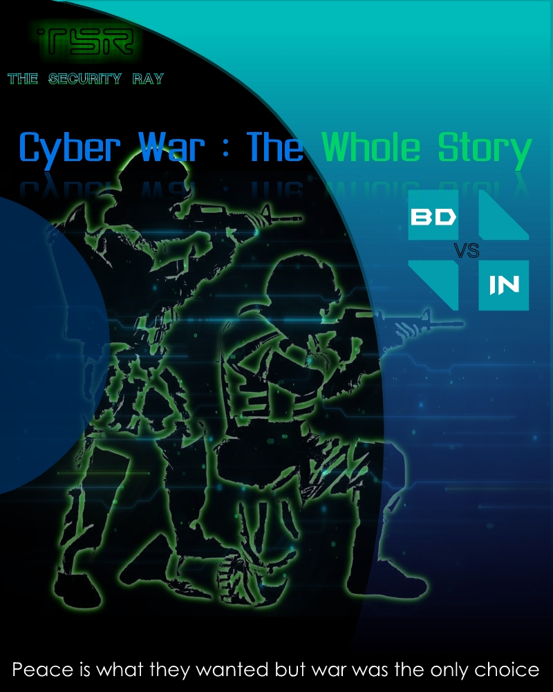 Cyber War : The Whole Story  সাইবার যুদ্ধের ইতিকথা জানুন