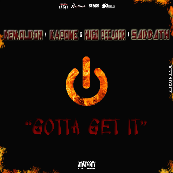 Demolidor x Kapone x Hugo Pecador x Saddath_I Gotta Get It