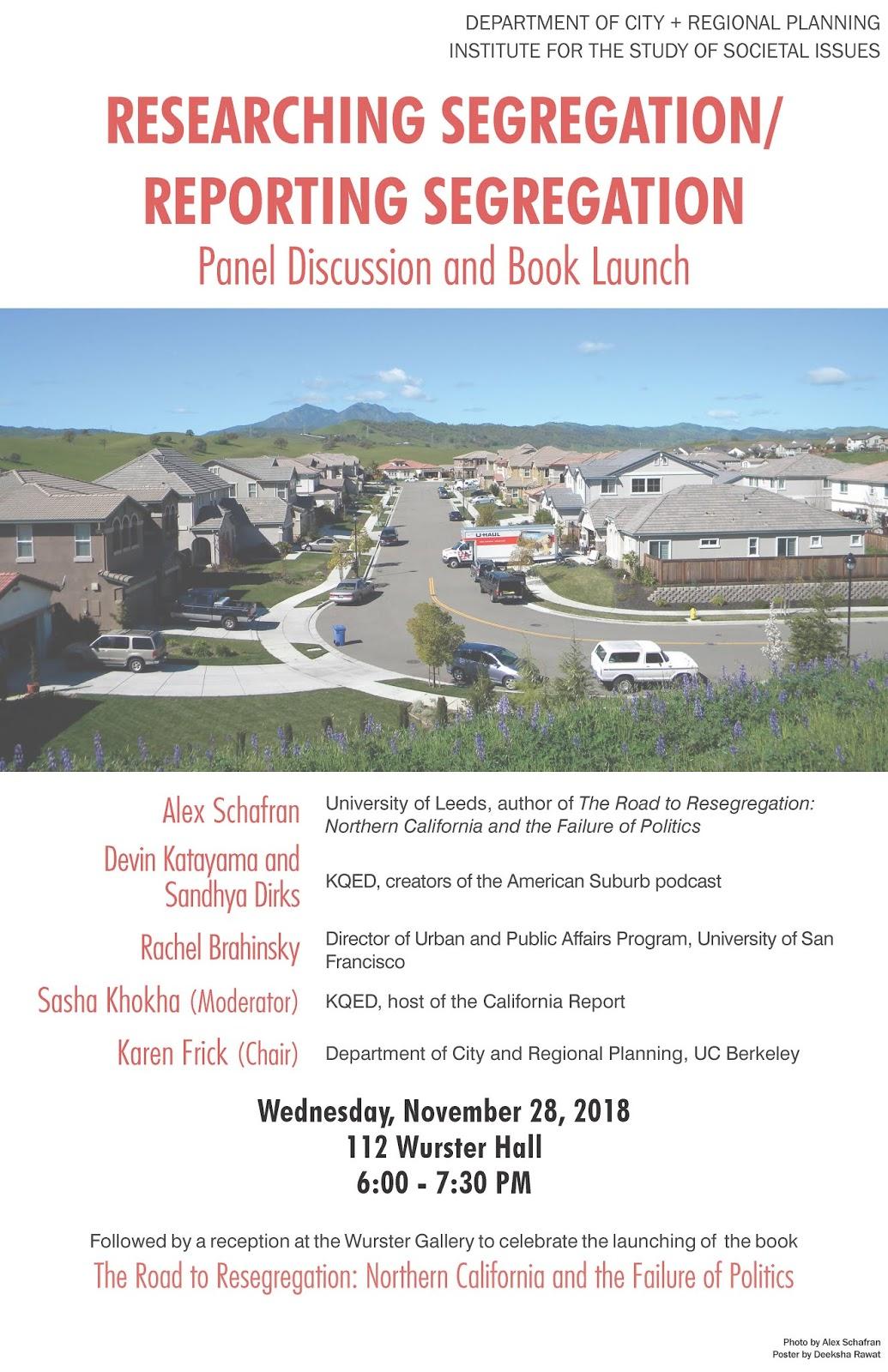Researching Segregation Reporting Segregation Book Launch Nov  Uc Berkeley