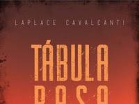 Resenha Nacional Tábula Rasa - Laplace Cavalcanti