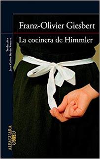 La cocinera de Himmler- Franz-Olivier Giesbert