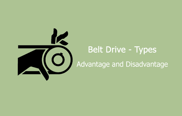advantage and disadvantage of belt drive