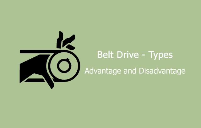 advantage and disadvantage of belt drive