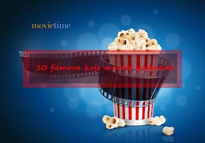 Filmovi koje morate pogledati 📺  🎬